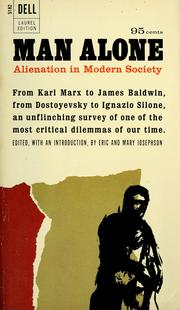 alienation in modern society You learned in the previous module that conflict theory looks at society as a  competition for limited  marx described modern society in terms of alienation.