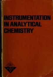 Cover of: Instrumentation in analytical chemistry | Alan J. Senzel