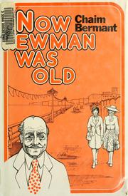 Cover of: Now Newman was old