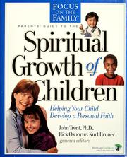 Cover of: Parent's guide to the spiritual growth of children