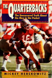 Cover of: The quarterbacks | Mickey Herskowitz