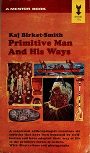 Cover of: Primitive man and his ways