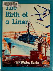 Cover of: The birth of a liner | Walter Buehr