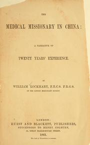 Cover of: The medical missionary in China | Lockhart, William