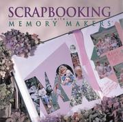 Cover of: Scrapbooking with Memory Makers | Michele Gerbrandt