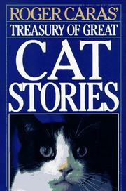 Cover of: Roger Caras' Treasury of Great Cat Stories | Roger A. Caras