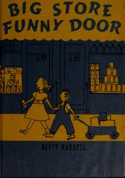 Cover of: Big store, funny door | Betty Russell