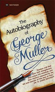 Cover of: Autobiography of George Muller