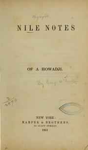 Cover of: Nile notes of a howadji