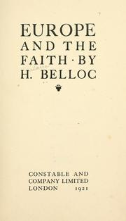 Cover of: Europe and the faith | Hilaire Belloc