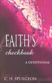 Cover of: Faith's Checkbook: scripture promises linked to your needs