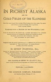Cover of: In richest Alaska and the gold fields of the Klondike