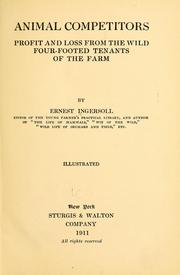 Cover of: Animals competitors; profit and loss from the wild four-footed tenants of the farm