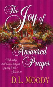 Cover of: The joy of answered prayer