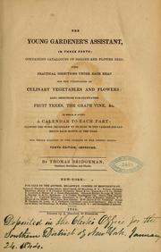 Cover of: The young gardener's assistant, in three parts