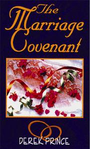 Cover of: The Marriage Covenant: The Biblical Secret for a Love That Lasts