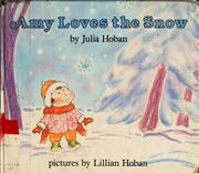 Cover of: Amy loves the snow | Julia Hoban