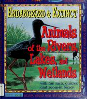 Cover of: Animals of the rivers, lakes, and wetlands