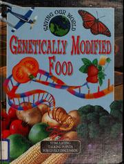 Cover of: Genetically modified foods