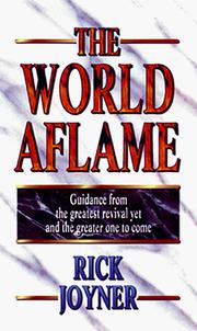 Cover of: The World Aflame | Rick Joyner