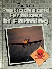 Pesticides and fertilizers in farming by Ron Taylor