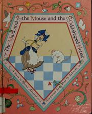 Cover of: The maid and the mouse and the odd-shaped house