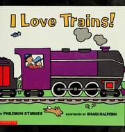 Cover of: I love trains!