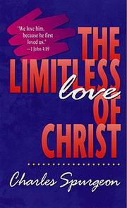 Cover of: The limitless love of Christ | Charles Haddon Spurgeon