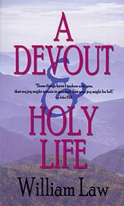 Cover of: A devout & holy life