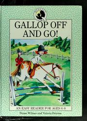 Cover of: Gallop off and go!