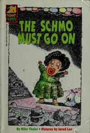Cover of: The schmo must go on