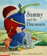 Cover of: Sammy and the Dinosaurs (Harry and the Dinosaurs)