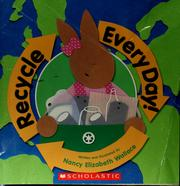 Cover of: Recycle every day!