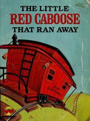 Cover of: The little red caboose that ran away | Polly Curren