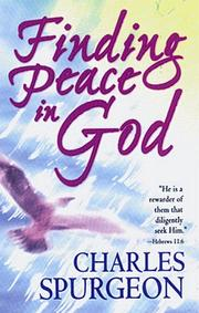 Cover of: Finding peace in God | Charles Haddon Spurgeon