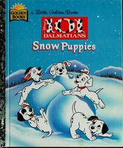 Cover of: Disney's 101 dalmatians, Snow puppies