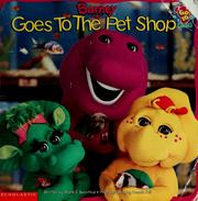 Cover of: Barney goes to the pet shop