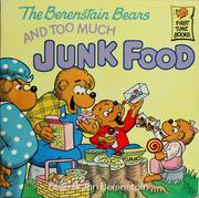 Cover of: The Berenstain bears and too much junk food