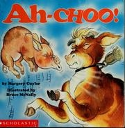 Cover of: Ah-choo!