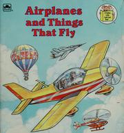 Cover of: Airplanes and things that fly | Gina Ingoglia