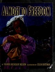 Cover of: Almost to freedom