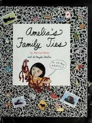 Cover of: Amelia's family ties | Marissa Moss
