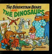 Cover of: The Berenstain bears and the dinosaurs