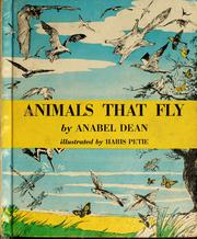 Cover of: Animals that fly | Anabel Dean