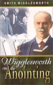Cover of: Wigglesworth on the anointing