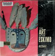 Cover of: The art of the Eskimo | Shirley Glubok