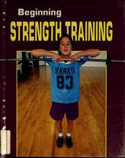 Cover of: Beginning strength training