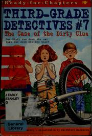 Cover of: The case of the dirty clue