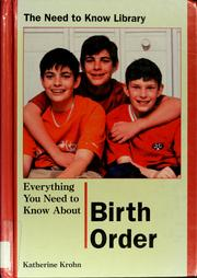 Cover of: Everything you need to know about birth order