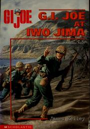 Cover of: G.I. Joe at Iwo Jima | James Kelley